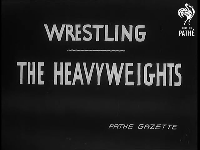 1940 Wrestling – The Heavyweights